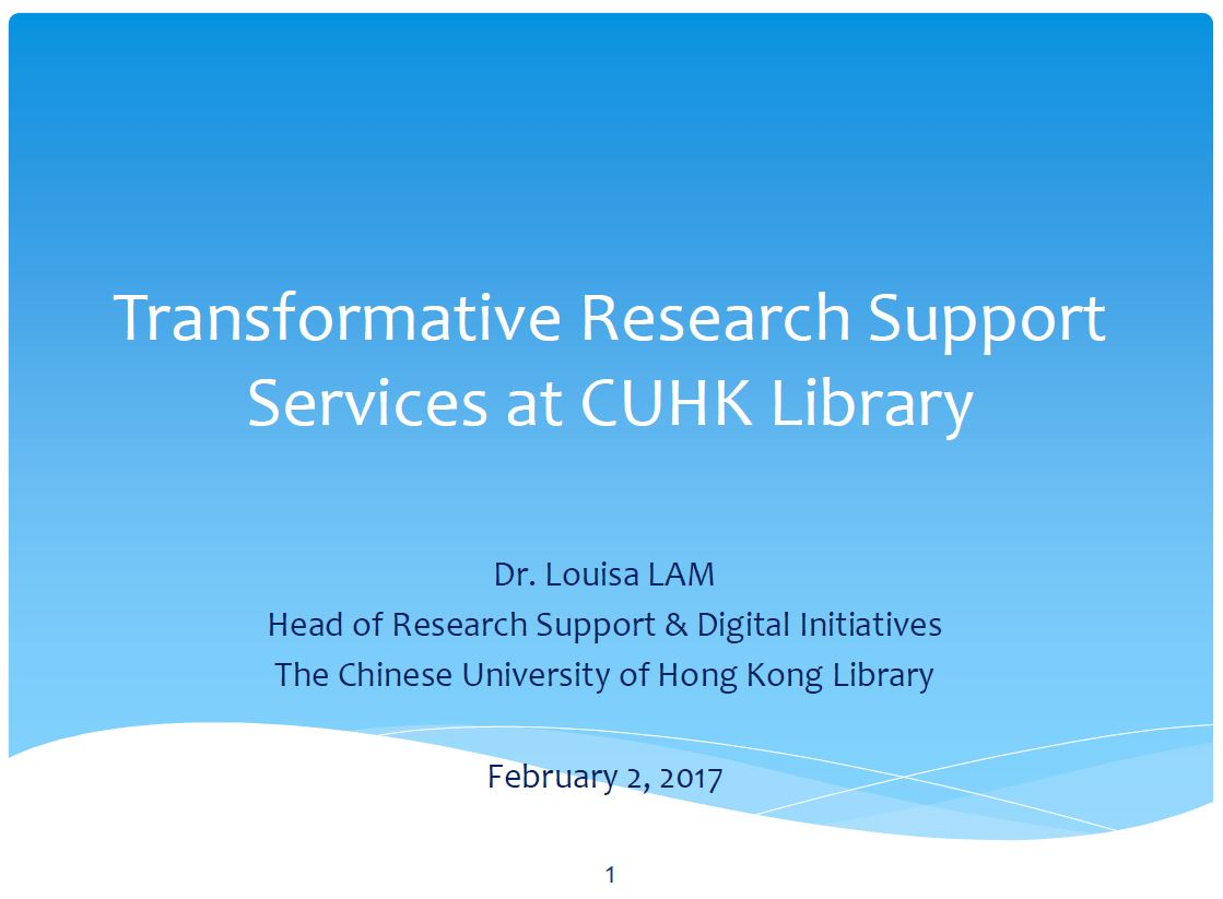Transformative Research Support at CUHK Library - Dr. Louisa Lam (The Chinese University of Hong Kong Library)