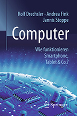 Computer - Wie funktionieren Smartphone, Tablet & Co.? © Springer Nature