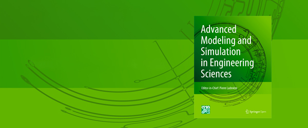 Advanced Modeling and Simulation in Engineering Sciences - SpringerOpen