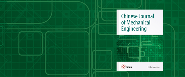 Chinese Journal of Mechanical Engineering - SpringerOpen