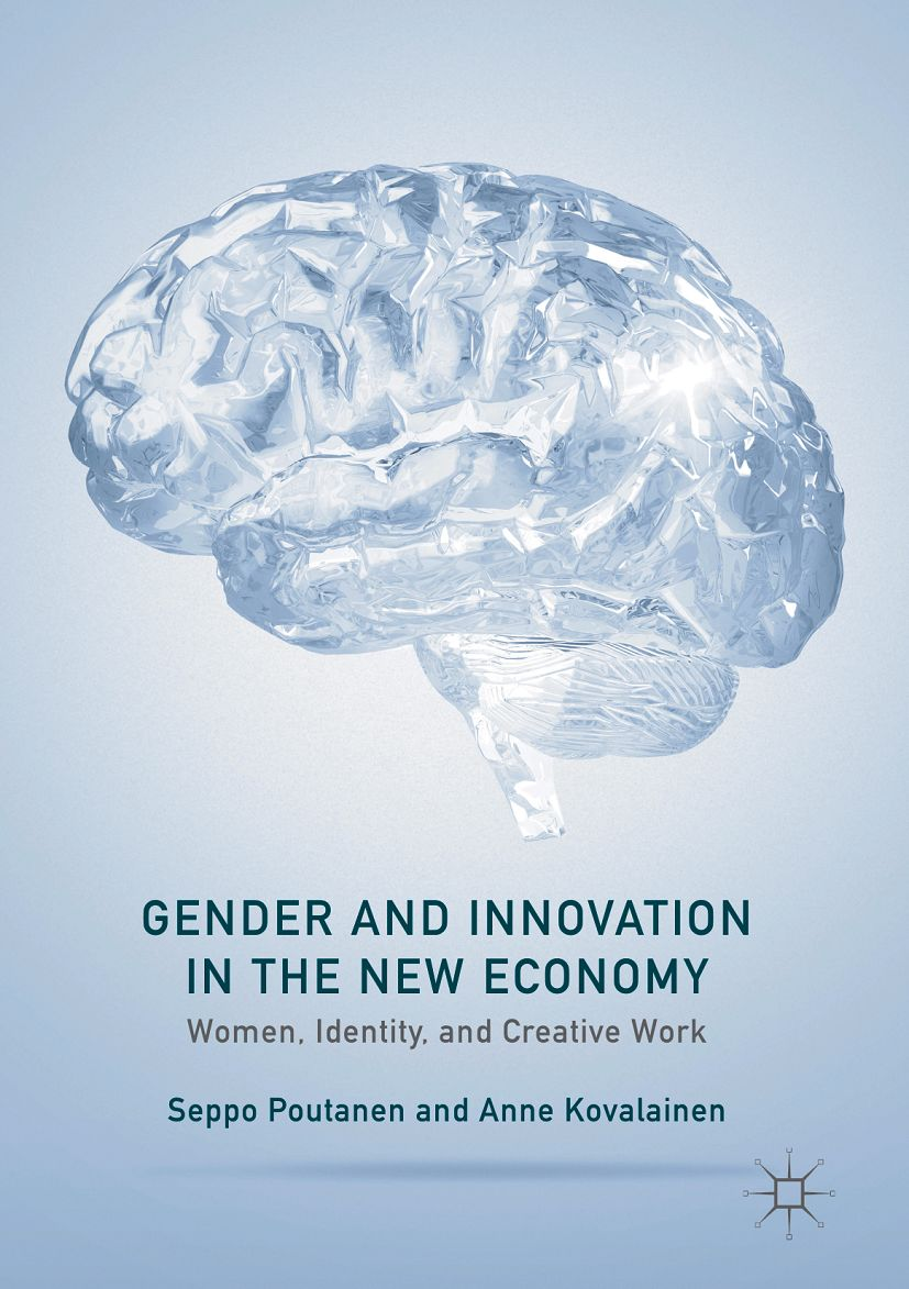 P_Poutanen and Kovalainen_Gender and Innovation in the New Economy