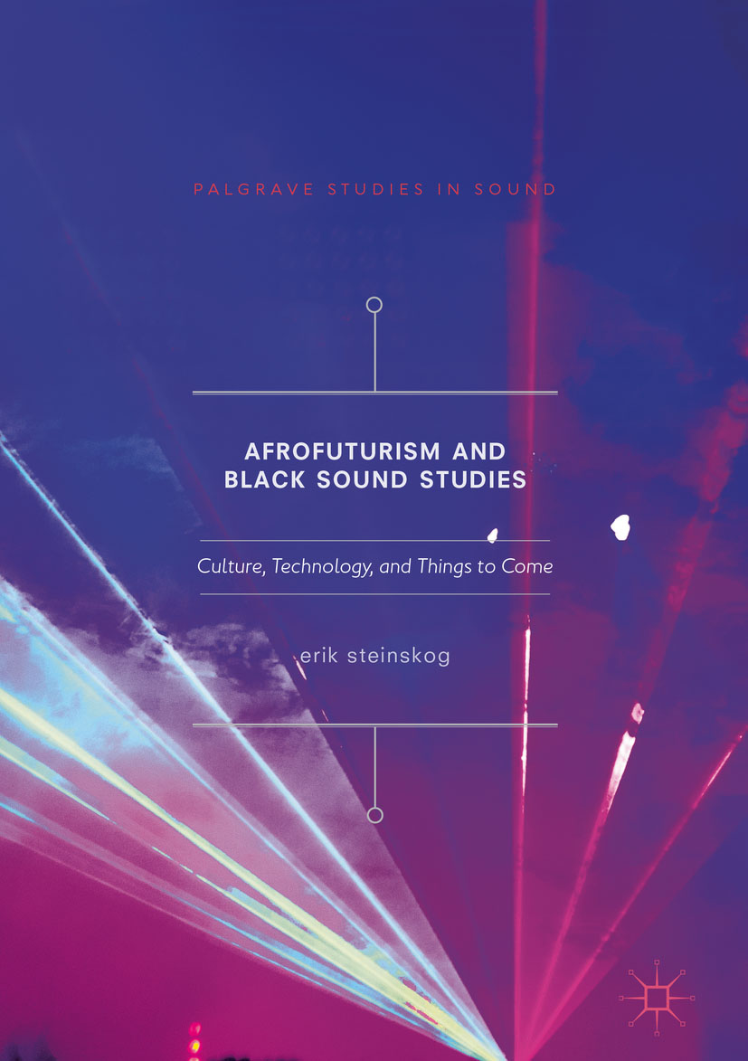 Afrofuturism and Black Sound Studies
