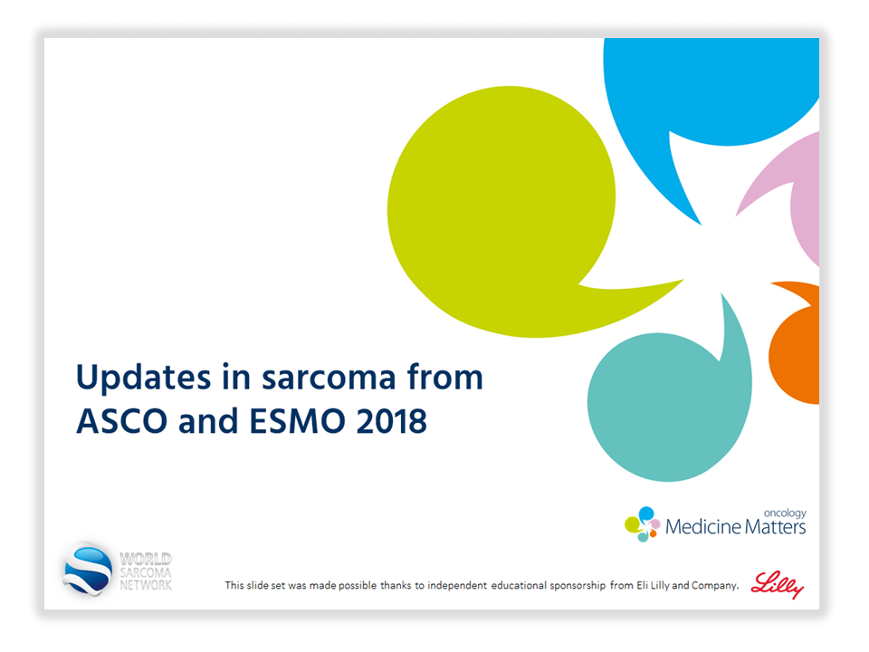 Updates in sarcoma from ASCO and ESMO 2018