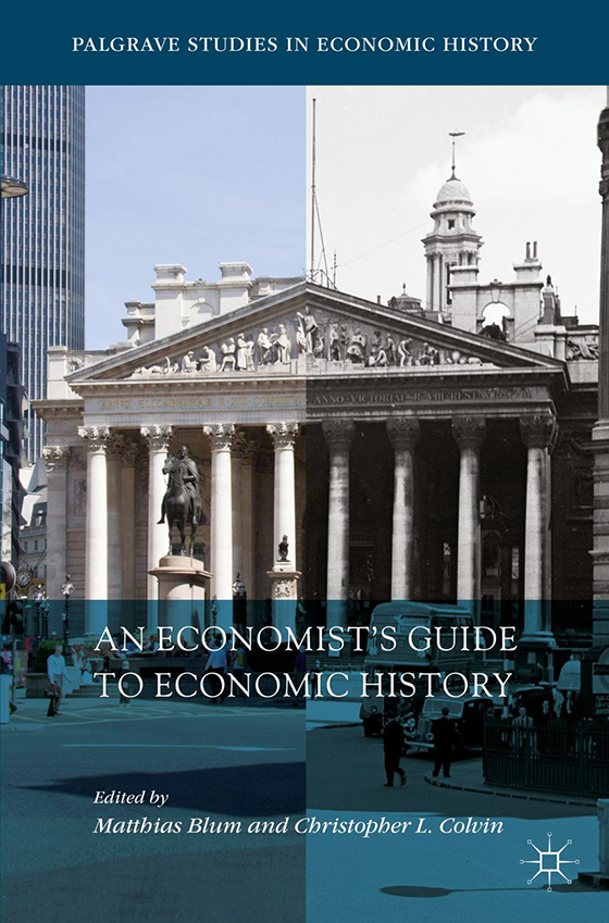 An Economist's Guide to Economic History