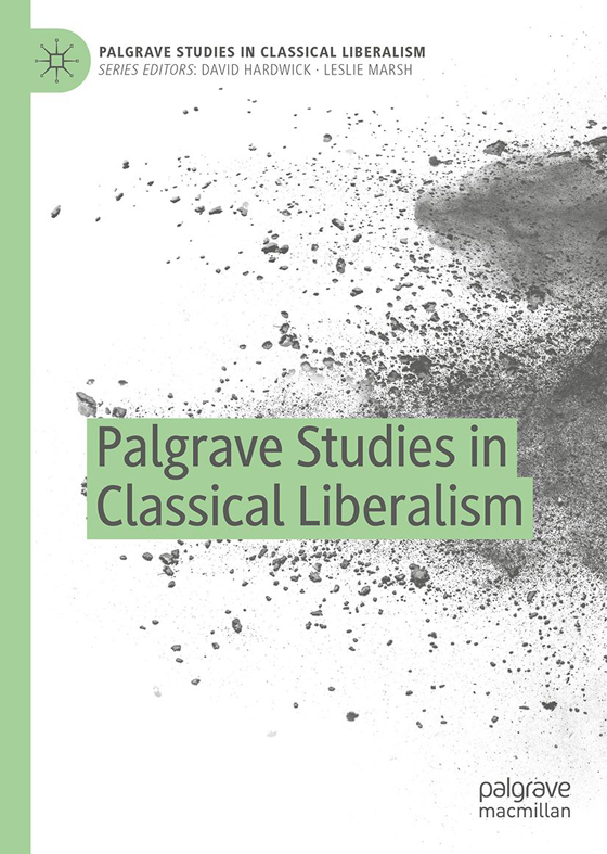 Palgrave Studies in Classical Liberalism