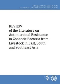 Review of the Literature on Antimicrobial Resistance in Zoonotic Bacteria from Livestock in East, South and Southeast Asia