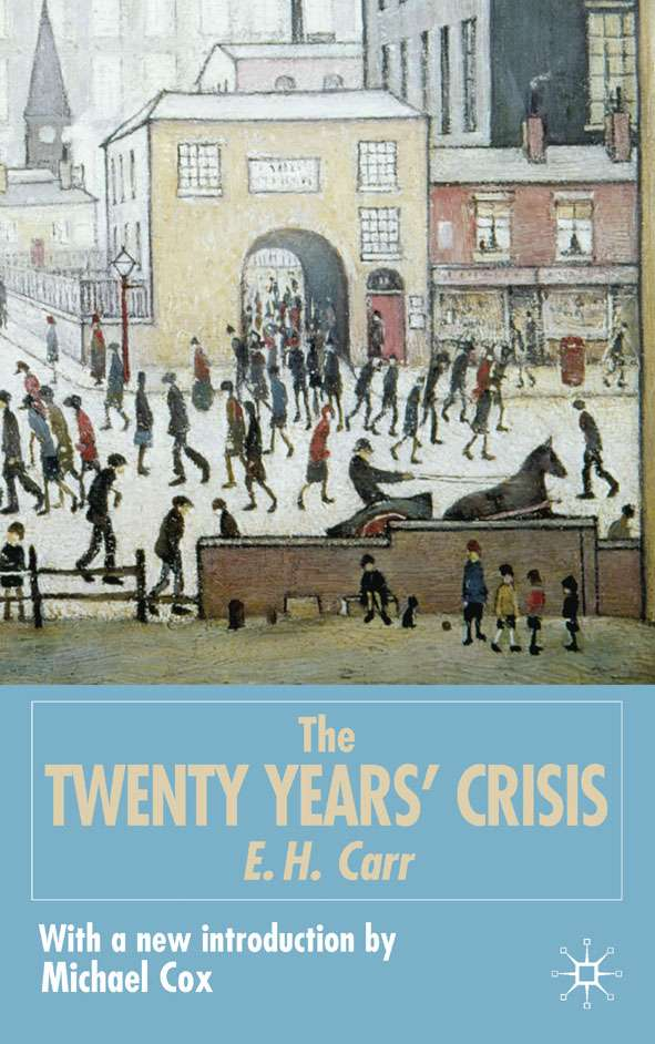 The Twenty Years' Crisis